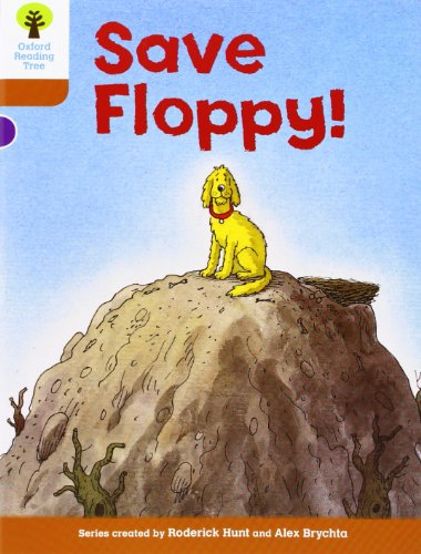 Oxford Reading Tree: Level 8: More Stories: Save Floppy! por Roderick Hunt