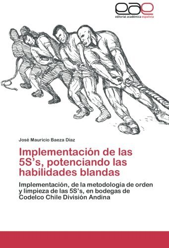 implementacin-de-las-5ss-potenciando-las-habilidades-blandas-implementacin-de-la-metodologa-de-orden