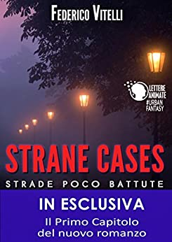 Strane Cases - Strade poco battute di [Vitelli, Federico]
