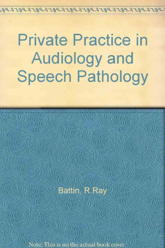 Private Practice in Audiology and Speech Pathology