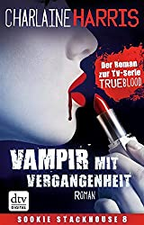 Vampir mit Vergangenheit: Roman