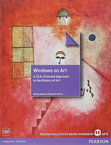 Windows on art. Per le Scuole superiori