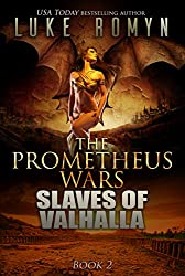Slaves of Valhalla (The Prometheus Wars Book 2) (English Edition)