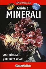 Idea Regalo - Guida ai minerali. 700 minerali, gemme e rocce