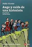 Auge Y Caída De Una Historieta (Ensayo)