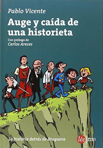 Caída y auge de una historieta por Pablo Vicente