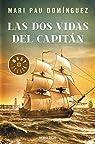 Las dos vidas del capitán par Domínguez