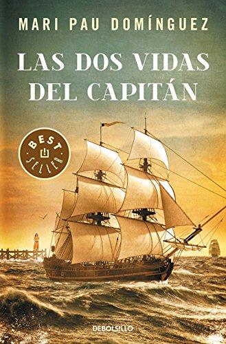 Las dos vidas del capitán (BEST SELLER) por Mari Pau Domínguez