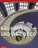 Bauhaus und Art déco: Architektur der Zwanzigerjahre in Leipzig