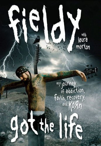 Got the Life: My Journey of Addiction, Faith, Recovery, and Korn (English Edition)