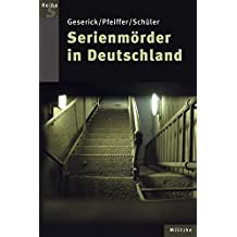 Serienmörder in Deutschland (Reihe S)