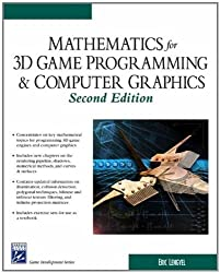 Mathematics for 3D Game Programming and Computer Graphics, Second Edition by Eric Lengyel (2003-11-18)