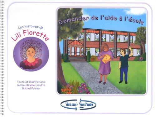 Demander de l'aide à l'école par Marie-Hélène Lizotte