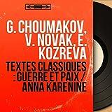 Textes classiques : Guerre et paix / Anna Karénine (Mono Version)