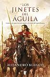 Image de Los jinetes del Águila (B de Books)
