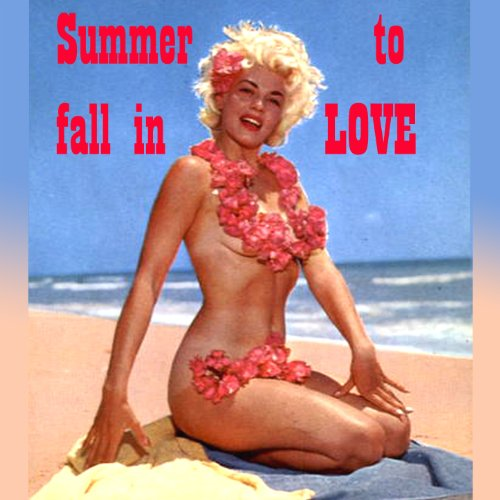 Summer to Fall in Love