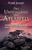 Der Untergang von Atlantis. Beweise für das jähe Ende einer legendären Zivilisation - Frank Joseph, Zecharia Sitchin
