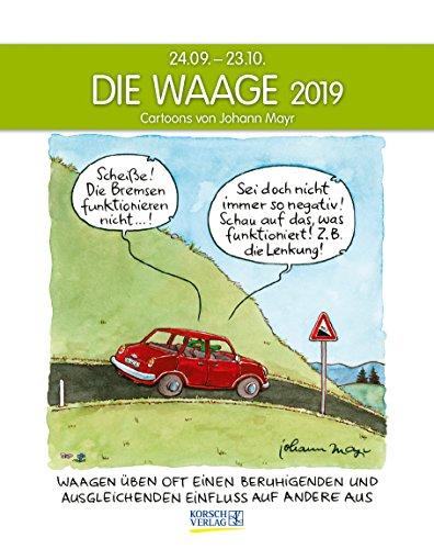 Waage 2019: Sternzeichenkalender-Cartoonkalender als Wandkalender im Format 19 x 24 cm.