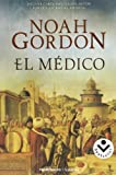 El Medico = The Physician (Rocabolsillo Historica) by Noah Gordon (2008-01-01)