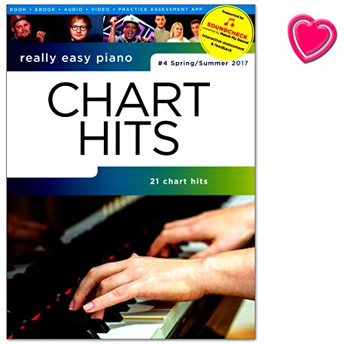 Really Easy Piano - Chart Hits - Nr. 4 Spring / Summer 2017 - Songbook mit Online-Audio und bunter...