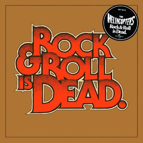 Rock & Roll Is Dead