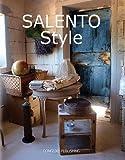 Salento style. Ediz. illustrata