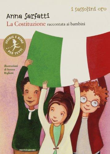 La Costituzione raccontata ai bambini. Ediz. illustrata