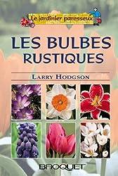 Les bulbes, Tome 1 : Les bulbes rustiques