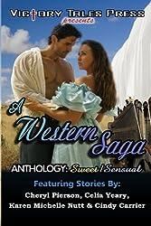 A Western Saga Anthology: Sweet/Sensual