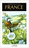 The Birdwatching Guide to France North of the Loire by Crozier, J. (2003) Paperback