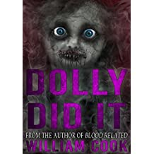 Dolly Did It: A Horror Story (Supernatural Horror)