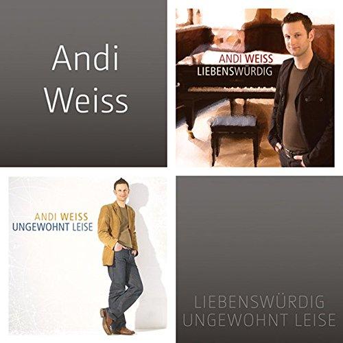 Andi Weiss - Ungewohnt leise & Liebenswürdig