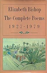 Elizabeth Bishop - The Complete Poems 1927
