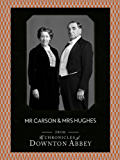 Mr Carson and Mrs Hughes (Downton Abbey Shorts, Book 7)