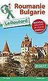 Guide du Routard Roumanie, Bulgarie 2016/17