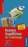 Kosmos Vogelführer für unterwegs (Kosmos-Naturführer)