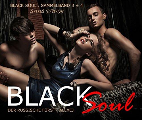 BLACK SOUL: Der russische Fürst - Alexej (Sammelband 3 + 4) Dark ()