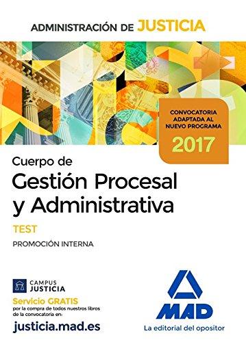 Cuerpo de Gestión Procesal y Administrativa de la Administración de Justicia (Promoción Interna). Test por Vicente Rodríguez Ramírez