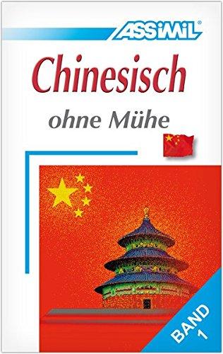 Assimil. Chinesisch ohne Mühe 1. Lehrbuch mit 49 Lektionen, Übungen + Lösungen par (Broché)