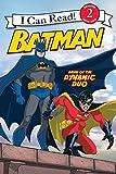 Batman Classic: Dawn of the Dynamic Duo (I Can Read Books: Level 2)
