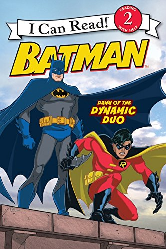 Batman Classic: Dawn of the Dynamic Duo (I Can Read Level 2: Batman Classic)