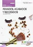 Manual EDICIÓN COLOR Peinados, acabados y recogidos (MF0349_2). Certificados de Profesionalidad. Peluquería (IMPQ0208).
