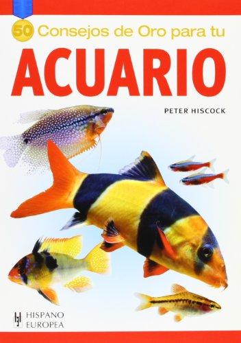 Acuario (50 consejos de oro) por Peter Hiscock