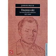 Dostoievski: Las Semillas de la Rebelion, 1821-1849 (Lengua y Estudios Literarios)