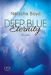 Deep Blue Eternity by Natasha Boyd (2016-02-04)