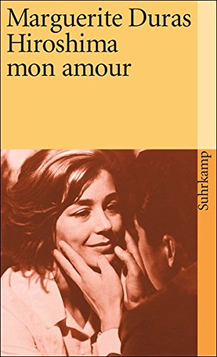 Preisvergleich Produktbild Hiroshima mon amour: Filmnovelle (suhrkamp taschenbuch)