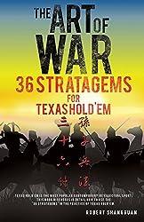 The Art of War 36 Stratagems for Texas Hold'em by Robert Shangguan (2014-10-24)