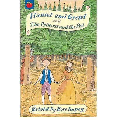 Hansel and Gretel ; and, The princess and the pea