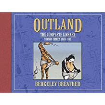 Berkeley Breathed's Outland: The Complete Collection by Berkeley Breathed (2012-07-10)