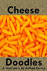 Cheese Doodles (English Edition)
